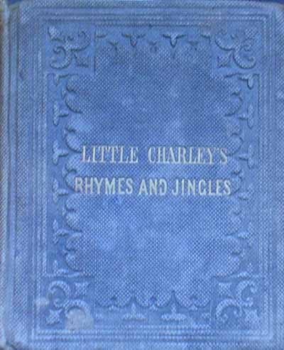 Image for LITTLE CHARLEY'S RHYMES AND JINGLES