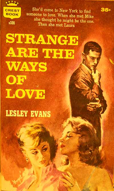Image for STRANGE ARE THE WAYS OF LOVE